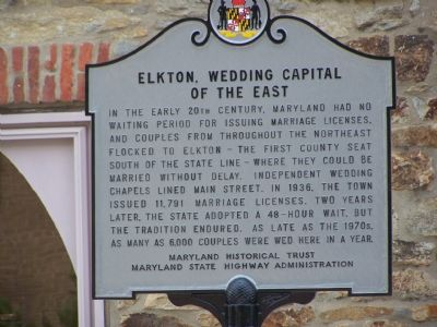 "Historical Marker in Elkton indicating that the town was the ""Marriage Capital of the East"""