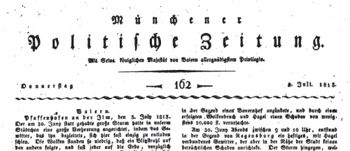 Münchener politische Zeitung Issue 162, July 1813. It was a dark and stormy night...