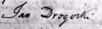 "Jan's signature from the 1847 birth record of his daughter, Michalina. The ""w"" is missing from his signature as surname spelling was a bit flexible (the priest spells his name as Drogowski, however)."