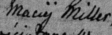 Maciej Miller's name in the 1849 birth record for his son, Jan Miller